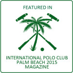 Featured in International Polo Club Magazine | The Majestic Vision Wedding Planning | Palm Beach, FL and Milwaukee, WI| www.themajesticvision.com