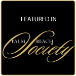 Featured in Palm Beach Society | The Majestic Vision Wedding Planning | Palm Beach, FL and Milwaukee, WI| www.themajesticvision.com